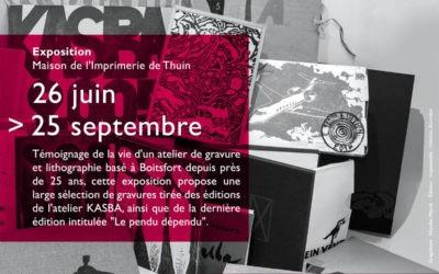 """Exposition """"Éditions KASBA, la vie d'un atelier"""""""