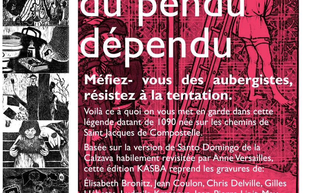 Exposition de l'édition du Pendu Dépendu